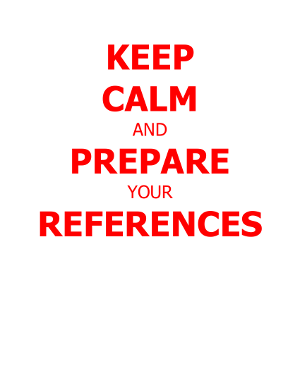 Keep calm and prepare your references
