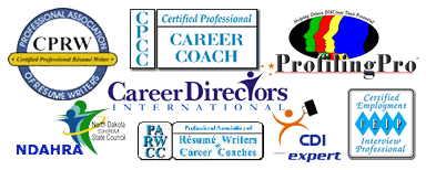 logos for Career Directors International, Profiling Pro, CDI Expert, Professional Association of Resume Writers and Career Coaches, Certified Professional Resume Writer, Certified Career Coach, Certified Interview Preparation Coach, Member North Dakota Human Resource Association